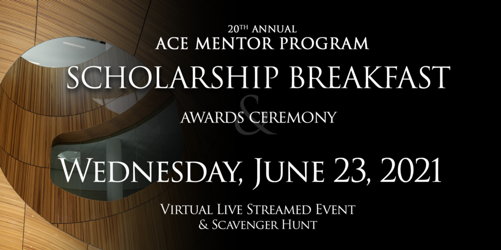 20th ANNUAL ACE SCHOLARSHIP BREAKFAST | VIRTUAL EVENT